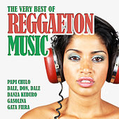 The Very Best of Reggaeton Music by Various Artists