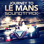 Journey to Le Mans Official Soundtrack van Various Artists