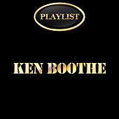 Ken Boothe Playlist by Various Artists