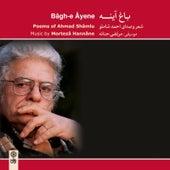 Bagh–e Ayene von Ahmad Shamlu