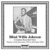 Blind Willie Johnson, Vol. 2 (1929-1930) by Various Artists