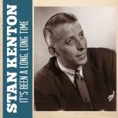 It's Been a Long, Long Time de Stan Kenton