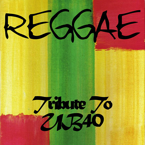 Reggae (Tribute to UB40) by Various Artists