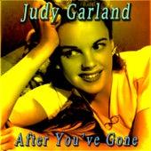 After You've Gone de Judy Garland