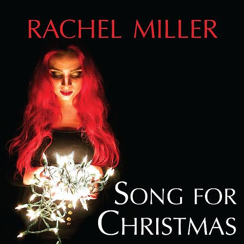 Song for Christmas by Rachel Miller