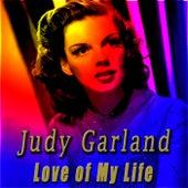 Love of My Life de Judy Garland