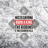 Born a King: The Riddims & Instrumentals de Mista Savona