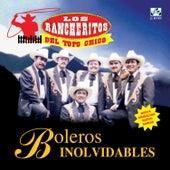 Boleros Inolvidables by Los Rancheritos Del Topo Chico