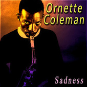 Sadness von Ornette Coleman