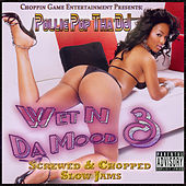 Wet n da Mood 3 by Pollie Pop