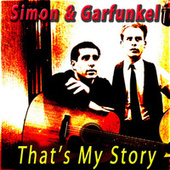 That's My Story de Simon & Garfunkel