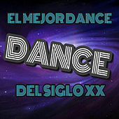 El Mejor Dance del Siglo XX by Various Artists
