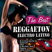 The Best Reggaeton Electro Latino by Various Artists