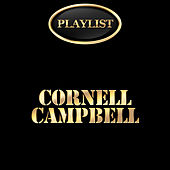 Cornell Campbell Playlist by Various Artists