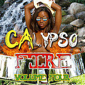 Calypso Fire, Vol. 4 de Various Artists