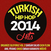 Turkish Hip Hop Hits 2014 by Various Artists