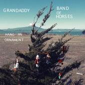 Hang an Ornament by Grandaddy