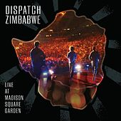 Dispatch: Zimbabwe - Live at Madison Square Garden von Dispatch