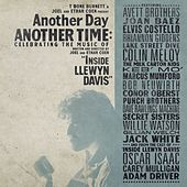Another Day, Another Time: Celebrating the Music of 'Inside Llewyn Davis' de Various Artists