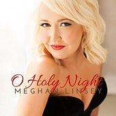 O Holy Night von Meghan Linsey