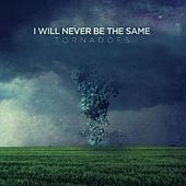 Tornadoes by I Will Never Be The Same