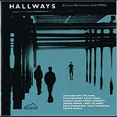 Hallways: Eleven Musicians and HMSL by Various Artists
