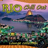 Rio Chill Out: Lounge Collection de Various Artists
