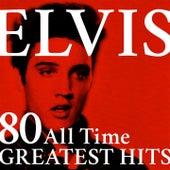 Elvis: 80 All Time Greatest Hits (Rock'n'roll & Love Songs) von Elvis Presley
