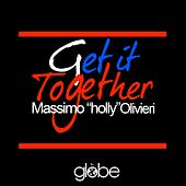 Get It Together by Massimo Holly Olivieri