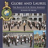 Globe and Laurel (School of Music) von Band of HM Royal Marines