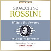 Masterpieces Presents Gioacchino Rossini: William Tell Overture (Wilhelm Tell Ouvertüre) de Arthur Fiedler
