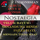Nostalgia (Indonesian Love Songs) von Various Artists