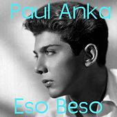 Eso Beso by Paul Anka