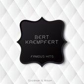 Famous Hits by Bert Kaempfert
