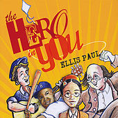 The Hero in You de Ellis Paul