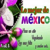 Lo Mejor de México, Vol. 4 by Various Artists