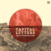 Wolverhampton by Capital Letters