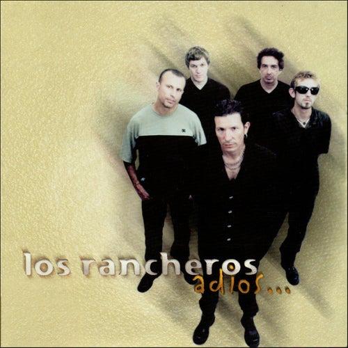 Adiós by Los Rancheros