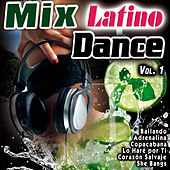 Mix Latino Dance Vol. 1 by Various Artists