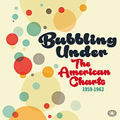 Bubbling Under the American Charts 1959-1963 de Various Artists