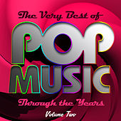 The Very Best of Pop Music Through the Years, Vol. 2 by Various Artists