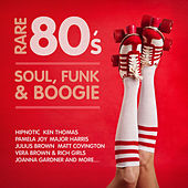 Rare 80's Soul, Funk & Boogie von Various Artists