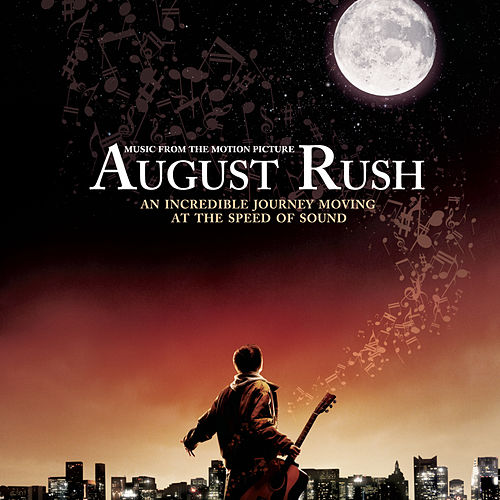 August Rush (Soundtrack) by Various Artists