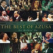 Bishop Carlton Pearson Presents The Best Of Azusa... Yet Holdin' On by Carlton Pearson