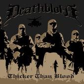 Thicker Than Blood von Deathblow