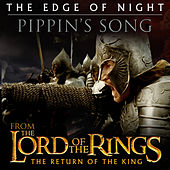 The Edge of Night / Pippin's Song (From