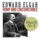 Pomp and Circumstance, March No. 4 by Edward Elgar