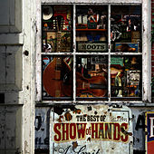 Roots - The Best of Show of Hands (Digital-Only Bonus Version) by Show of Hands