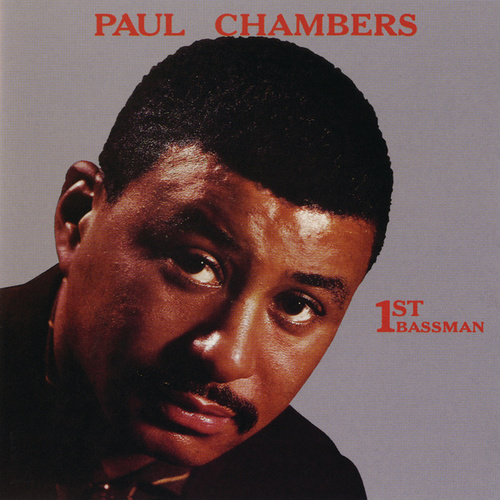 1st Bassman by Paul Chambers