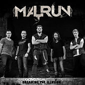 Breaking the Illusion by Malrun